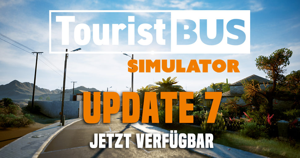 Update 7 für den Tourist Bus Simulator